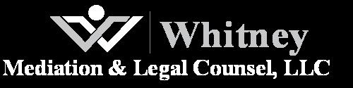 Whitney Mediation & Legal Counsel, LLC